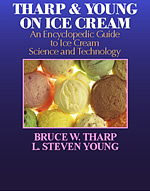 Tharp & Young On Ice Cream: An Encyclopedic Guide to Ice Cream Science and Technology